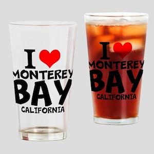I Love Monterey Bay, California Drinking Glass