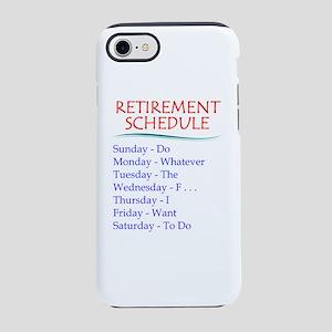 Retirement Schedule iPhone 7 Tough Case