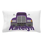 Trucker Katelyn Pillow Case