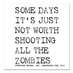 """Some Days Square Car Magnet 3"""" x 3"""""""