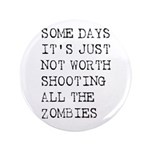 "Some Days 3.5"" Button (100 pack)"