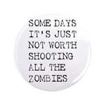 """Some Days 3.5"""" Button (100 pack)"""