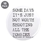 """Some Days 3.5"""" Button (10 pack)"""