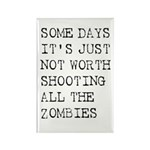 Some Days Rectangle Magnet (100 pack)