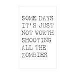 Some Days Sticker (Rectangle 50 pk)