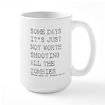 Some Days Large Mug
