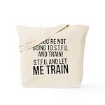 STFU and let me train Tote Bag