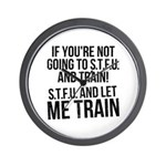STFU and let me train Wall Clock