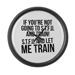 STFU and let me train Large Wall Clock