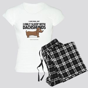 I Only Sleep with Dachshunds Women's Light Pajamas