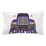 Trucker Katrina Pillow Case