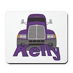 Trucker Kelly Mousepad
