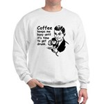 Coffee Keeps Me Busy Sweatshirt