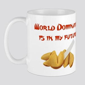 World Domination is in My Future! Mug