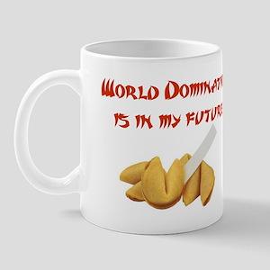World Domination is in My Future! Mug