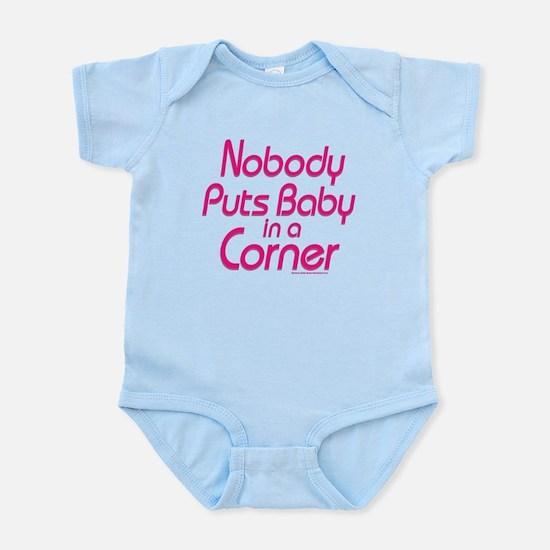 Nobody Puts Baby in a Corner Infant Bodysuit