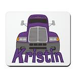 Trucker Kristin Mousepad