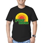 Your Mom Men's Fitted T-Shirt (dark)