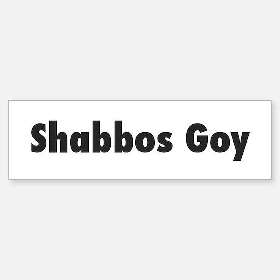 SHABBOS GOY Bumpersticker
