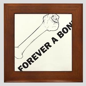 Forever A Bone Framed Tile