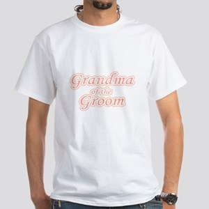 Grandma of the Groom White T-Shirt