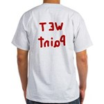Wet Paint Ash Grey T-Shirt