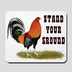Stand Your Ground Rooster Mousepad