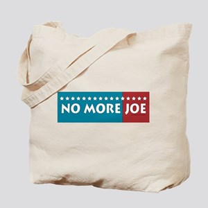 No More Joe Tote Bag