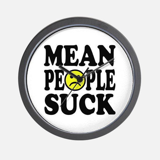 Mean People Suck Wall Clock
