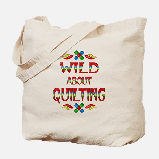 Wild About Quilting Tote Bag
