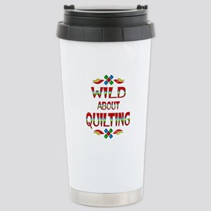 Wild About Quilting Stainless Steel Travel Mug