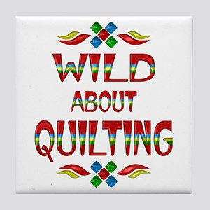 Wild About Quilting Tile Coaster