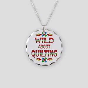 Wild About Quilting Necklace Circle Charm