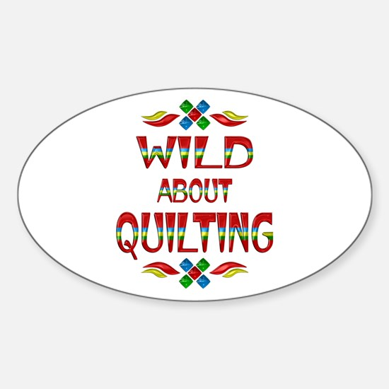 Wild About Quilting Sticker (Oval)