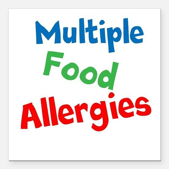 "Multiple Food Allergies Square Car Magnet 3"" x 3"""