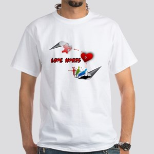 Love really hurts White T-Shirt