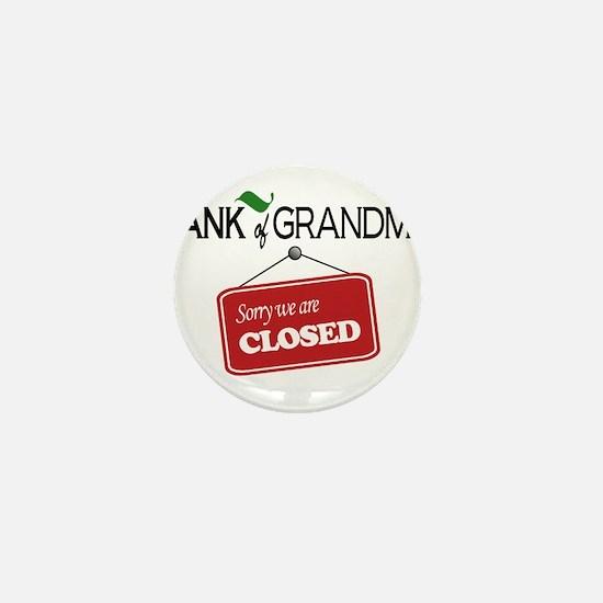 Bank of Grandma - CLOSED Mini Button