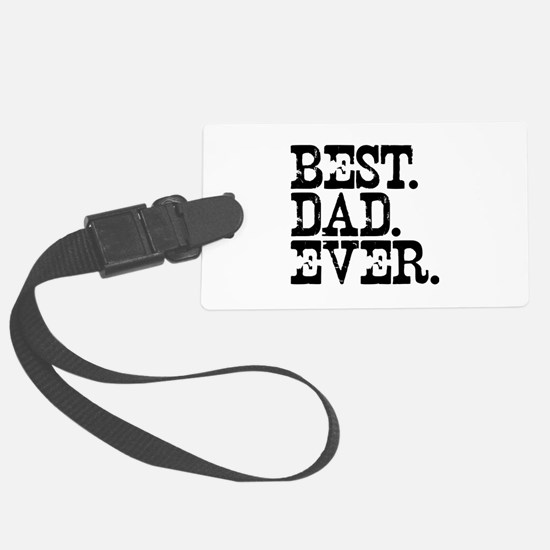 Best Dad Ever Large Luggage Tag