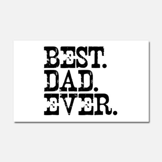 Best Dad Ever Car Magnet 20 x 12