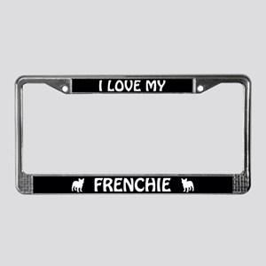 I Love My Frenchie (French Bulldog) License Frame