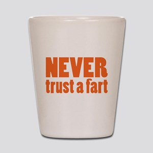 NEVER Trust a Fart Shot Glass