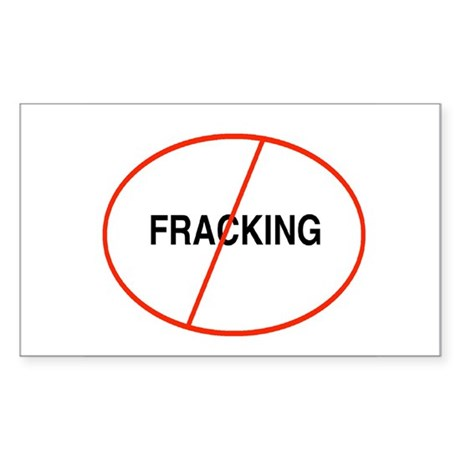 No Fracking Sticker (Rectangle)