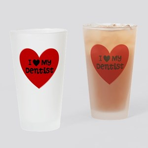I Love My Dentist Heart Drinking Glass