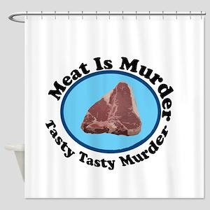 Meat Is Murder 1 Shower Curtain