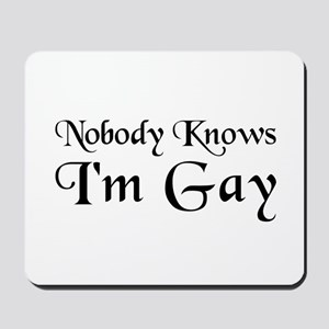 Come Out in This Mousepad