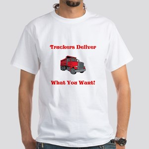 Truckers Deliver What You Want White T-Shirt