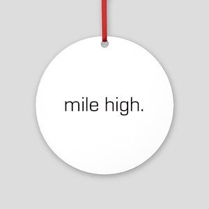 Mile High Ornament (Round)