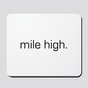Mile High Mousepad