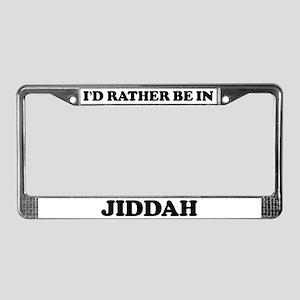 Rather be in Jiddah License Plate Frame