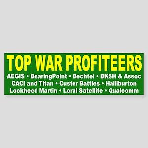 war profiteers... Bumper Sticker